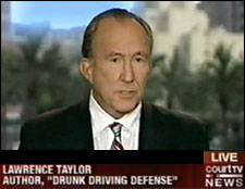 DUI Attorney Lawrence Taylor Interview